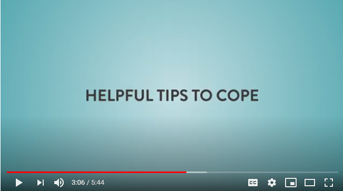 Helpful tips to cope